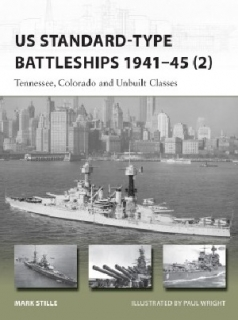 US Standard - type Battleships 1941-45 (2), Tennesse, Colorado and Unbuilt Classes
