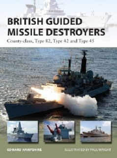 British Guided Missile Destroyers, County-class, Type 82, Type 42 and Type 46