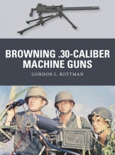 Browning.30-caliber Machine Guns