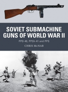 Soviet Submachine Guns of WWII