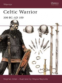 Celtic Warrior 300 BC-AD 100