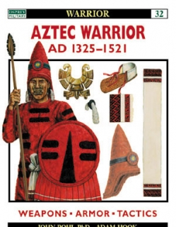 Aztec Warrior AD 1325-1521