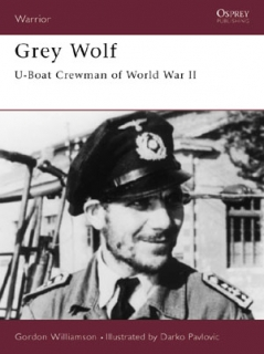 Gray Wolf: U-Boat Crewman of WWII