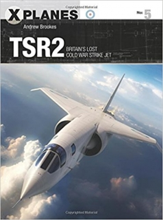 TSR2, Britain´s Lost Cold War Strike Jet