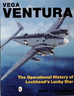 Vega Ventura: Story of Lockheed's Lucky Star