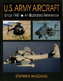 U.S. Army Aircraft Since 1947
