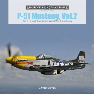 P-51 Mustang, Vol. 2: The D, H and K Models in World War II and Korea
