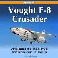 Vought F-8 Crusader, Development of the Navy´s First Supersonic Jet Fighter
