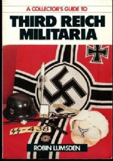 Third Reich Militaria - Collector´s Guide