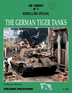 On Target No.1 The German Tiger Tanks