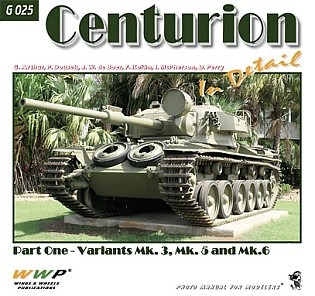 Centurion in Detail Pt. 1 - Variants Mk.3, Mk.5 and Mk.6