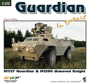Guardian in Detail, M1117 Guardian and M1200 Armored Knight