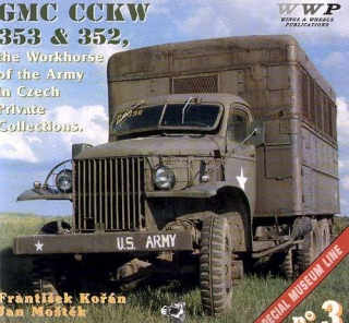 GMC CCKW 353 and 352