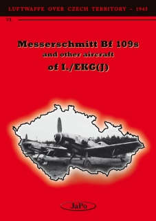 Messerschmitt Bf 109s & other aircraft of I./EKG(J) - PŘEDOBJEDNÁVKA